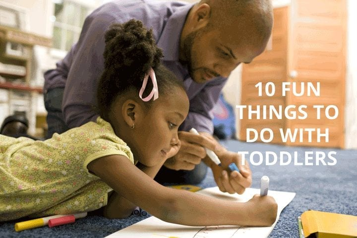 10 fun things to do with toddlers
