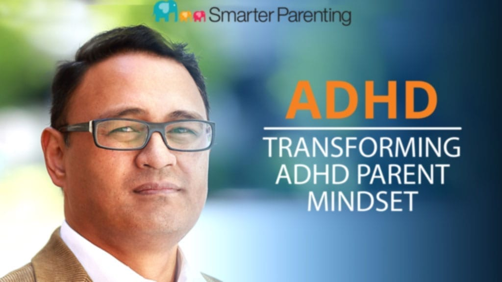 #1: Transforming ADHD Parent Mindset: Episode 1 of the ADHD Parenting Podcast