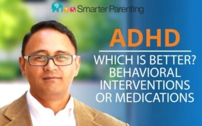 #2: What is best? Behavior interventions or medications: Episode 2 of the ADHD Parenting Podcast