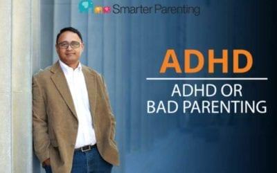 #9: ADHD or bad parenting