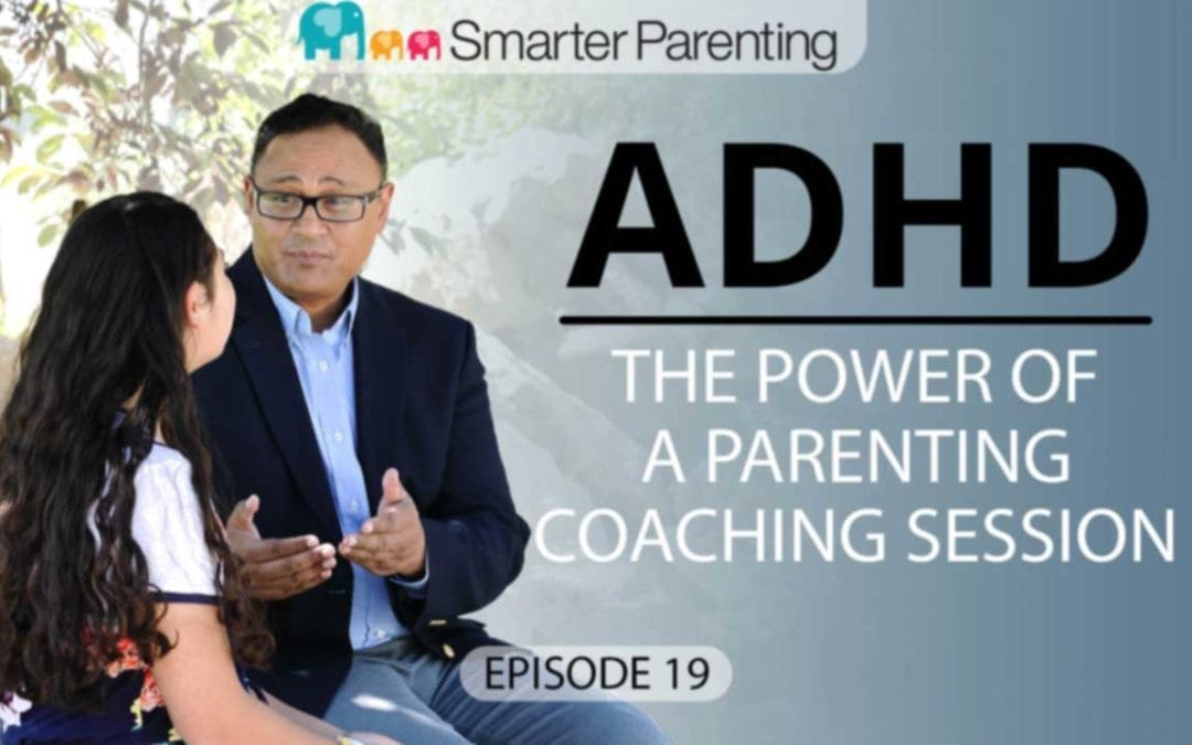 #19: The power of a parenting coaching session