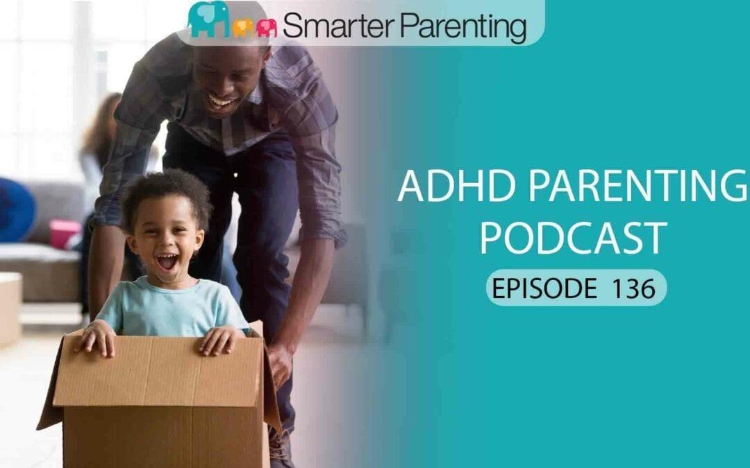 Ep #136: Using behavior skills with ADHD and ODD